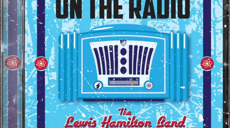 Lewis Hamilton Band put blues On The Radio