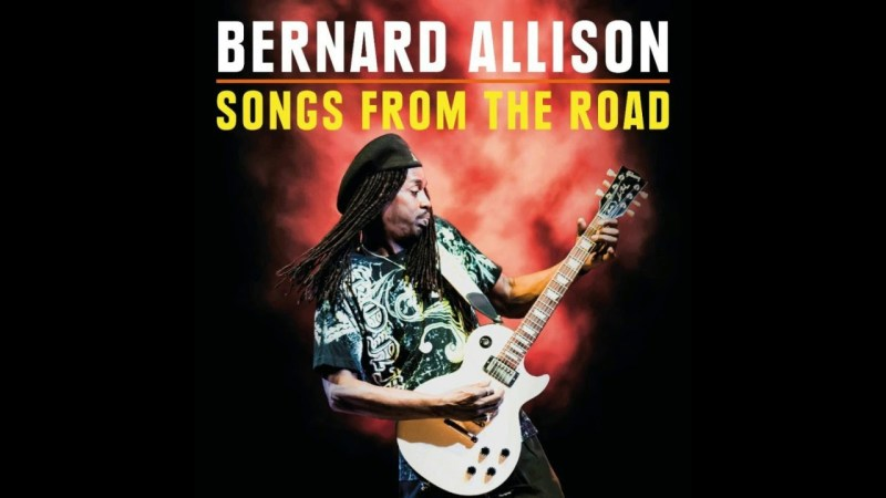 Bernard Allison captured on Songs From The Road