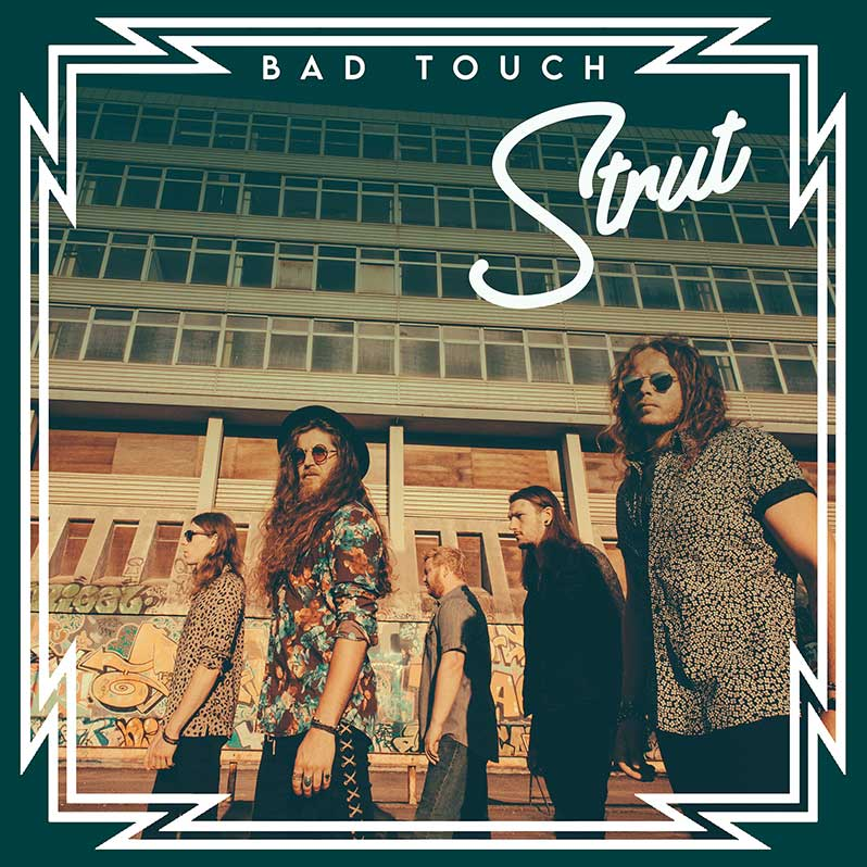 Bad Touch Announce New Studio Album Kiss The Sky