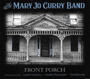 The Mary Jo Curry Band invite you onto their Front Porch