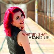 Whitney Shay insists that you Stand Up!