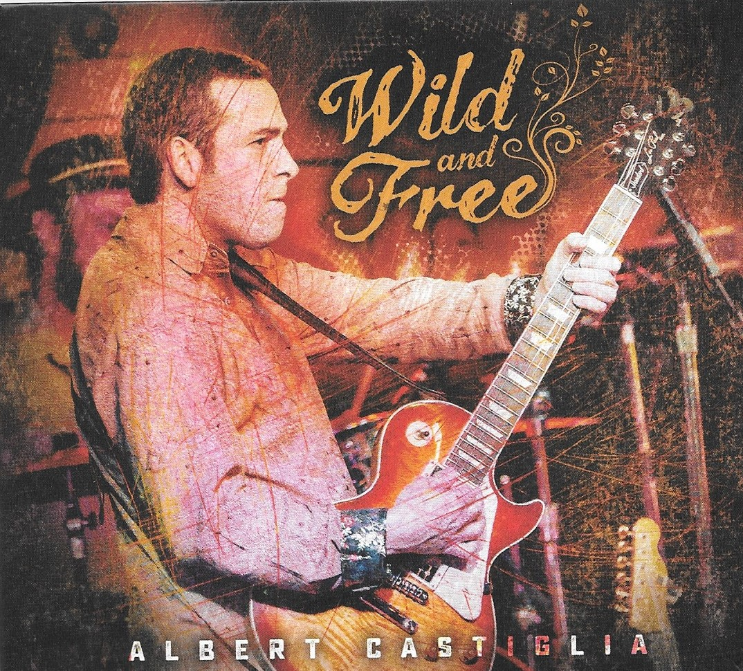 Albert Castiglia is playing Wild And Free