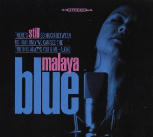 Still Captivating Malaya Blue on Delightful Album