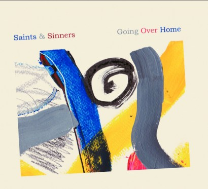 Going Over Home with saints and Sinners a winning idea