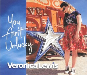 Veronica Lewis proves You Ain't Unlucky