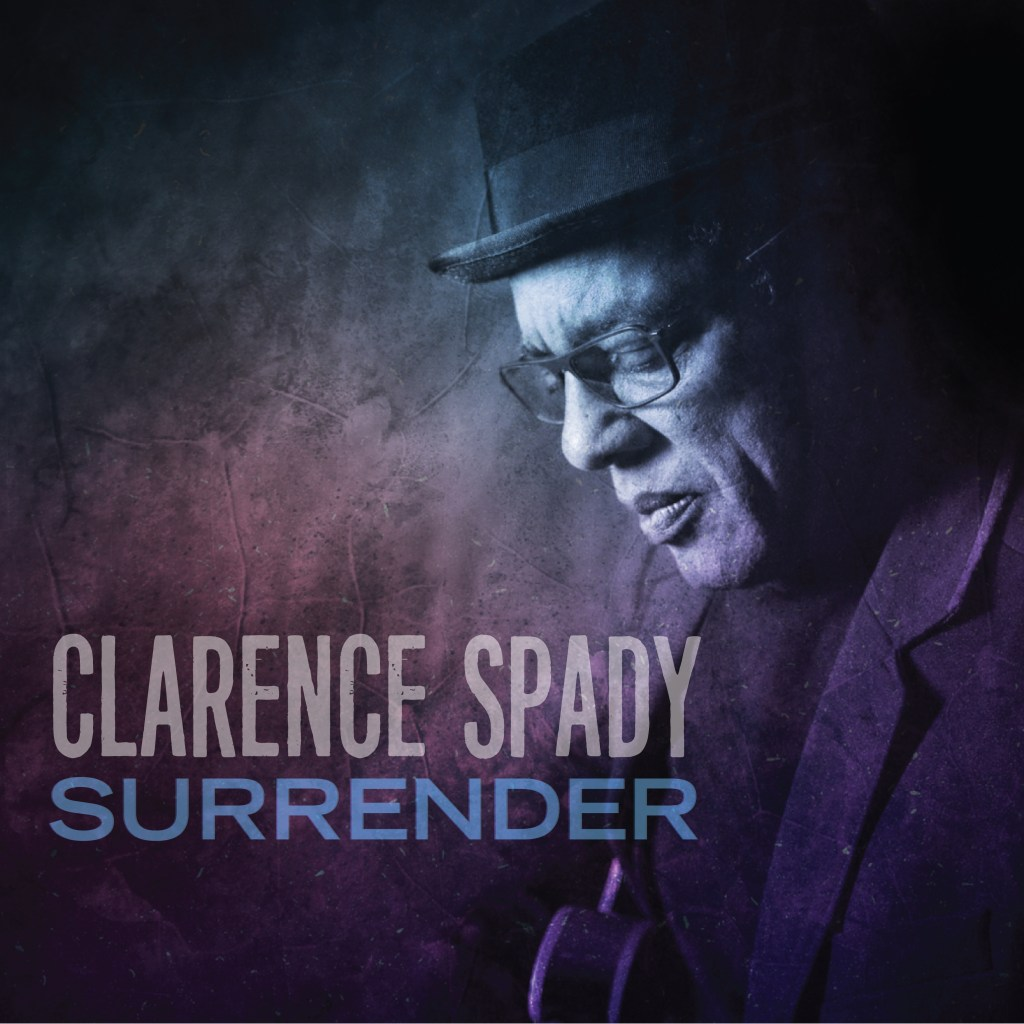 Clarence Spady doesn't give up on Surrender