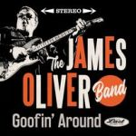 James Oliver Band is Goofin' Around (the years)