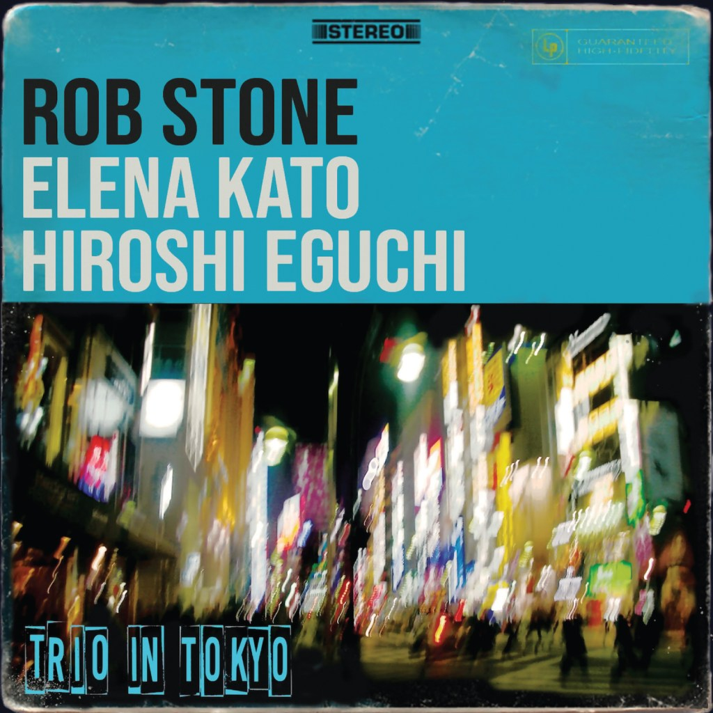 Rob Stone has a three for all on Trio In Tokyo