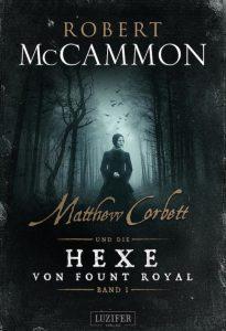 Matthew-Corbett-und-die-Hexe-von-Fount-Royal-Robert-Mccammon-600-581x851
