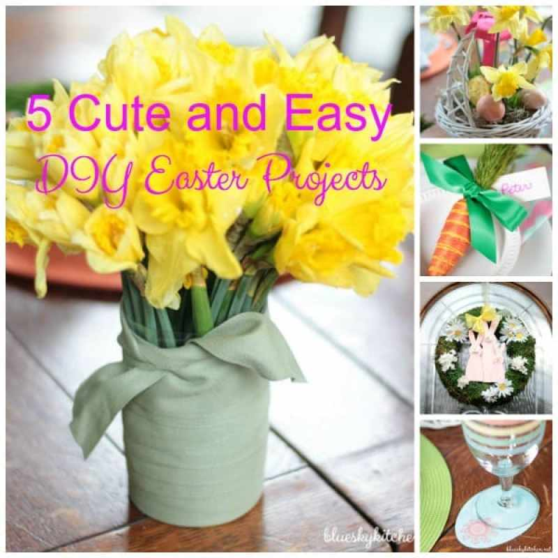 5 Cute and Easy Easter DIY Projects that you can make fast for your Easter decorating using some supplies you probably already have on hand.