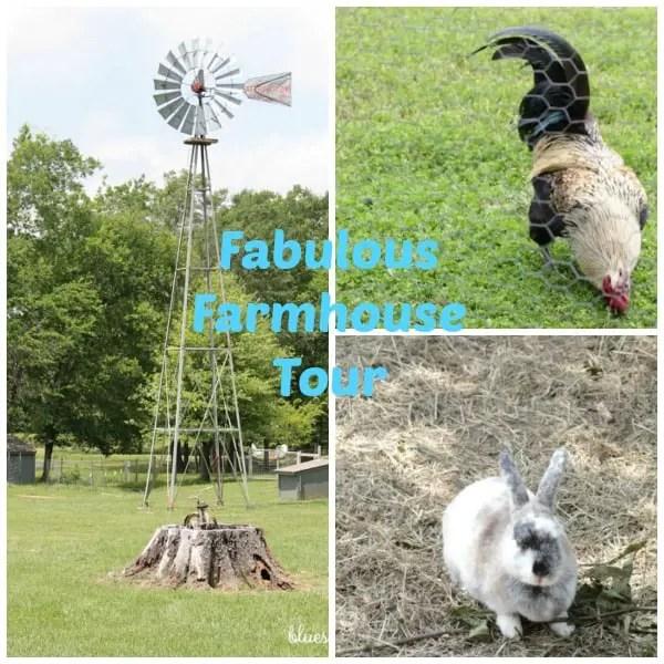 Fabulous Farmhouse Tour