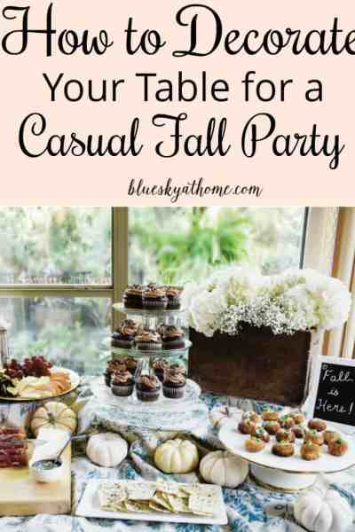 How to Decorate Your Table for a Casual Fall Party