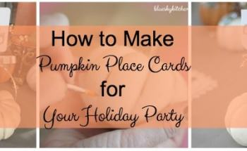 How to Make Pumpkin Place Cards for a Holiday Table