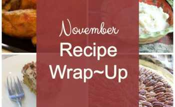 November Recipe Wrap~Up and A Tablescape Kick~Off