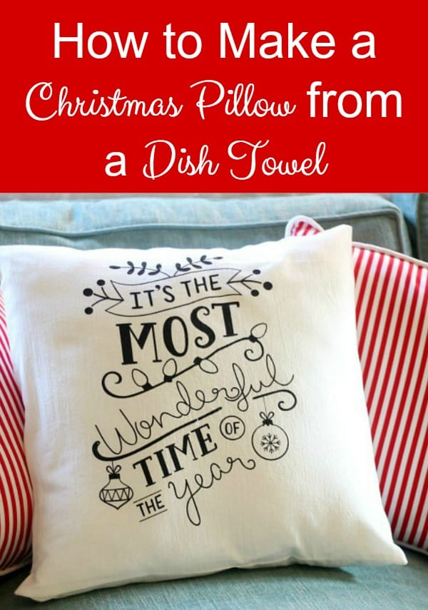 How to Make a Christmas pillow from a dish towel.