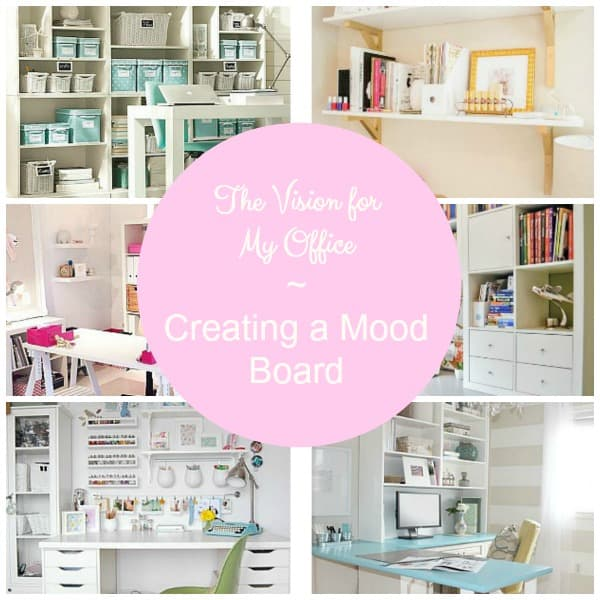 he Vision for My Office ~ Creating a Mood Board; assembling mood boards is so helpful for planning the functionality and decor of an office.