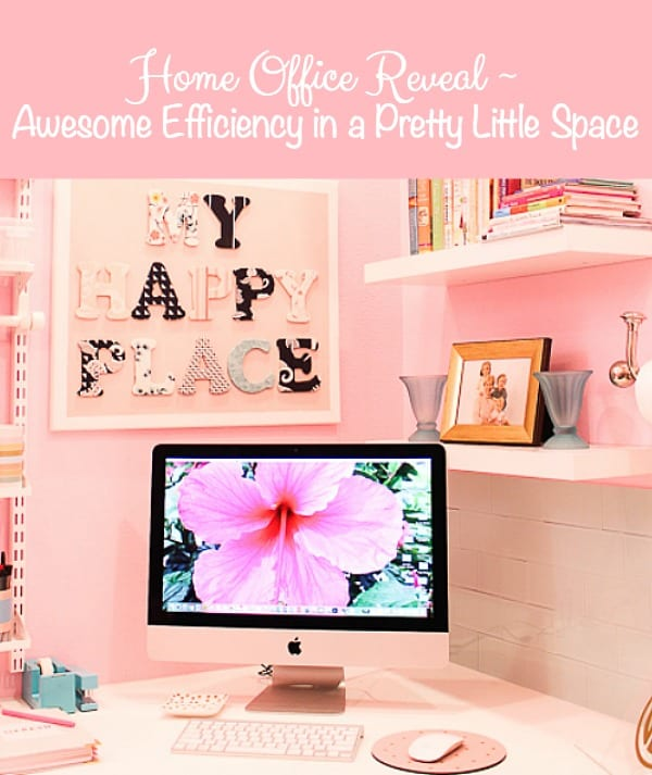 Home Office Reveal ~ Awesome Efficiency in a Little Space