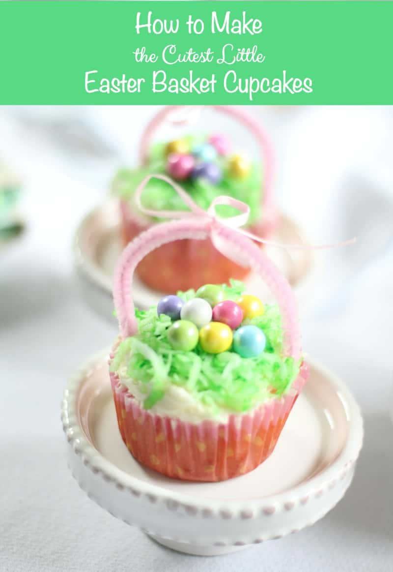 How to Make the Cutest Little Easter Basket Cupcakesfor your holiday celebrations. A delicious treat that even kids can have fun doing