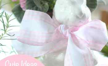 Cute Ideas for Decorating Your Home for Easter