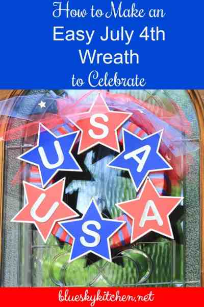 How to Make an Easy July 4th Wreath to Celebrate