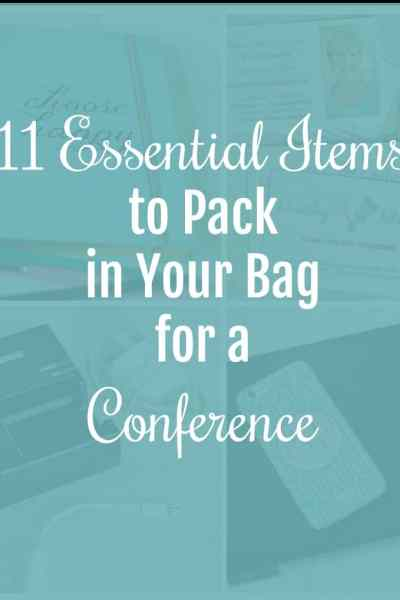 11 Essential Items to Pack for a Conference