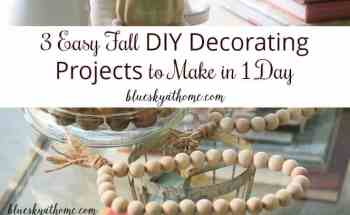 3 Easy Fall DIY Decorating Projects to Make in 1 Day