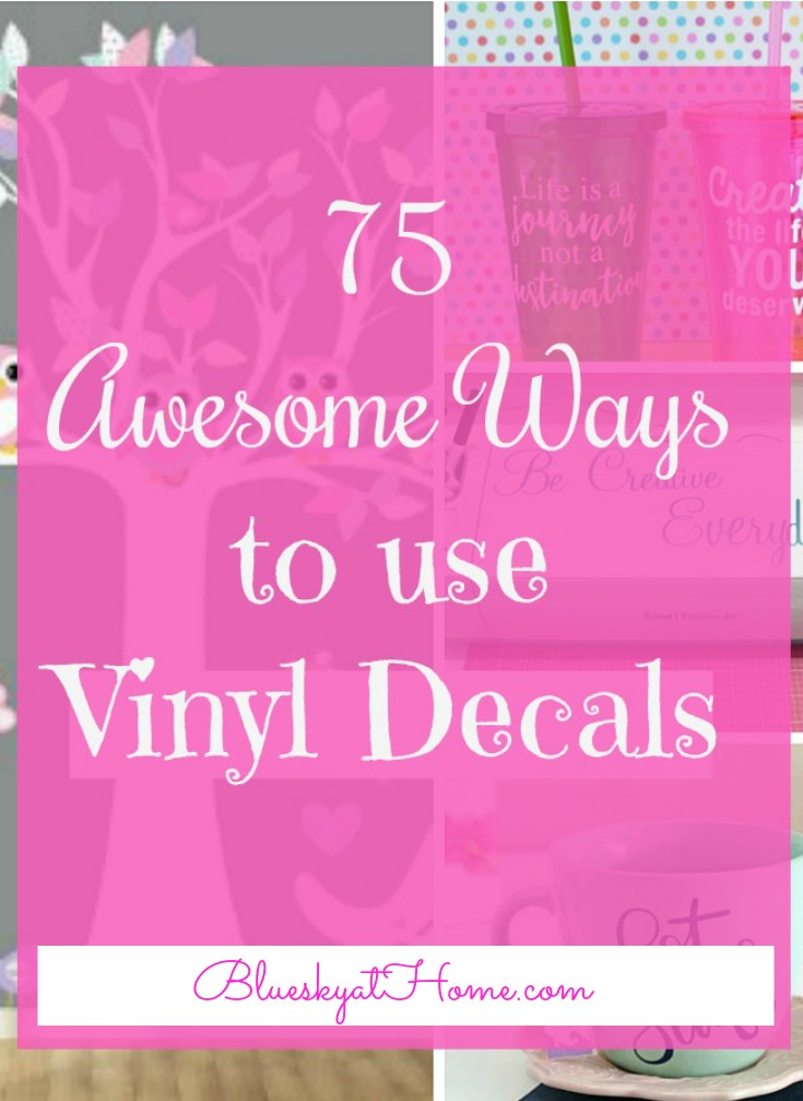 75 awesome ways to use vinyl decals ideas for vinyl decals in home decor