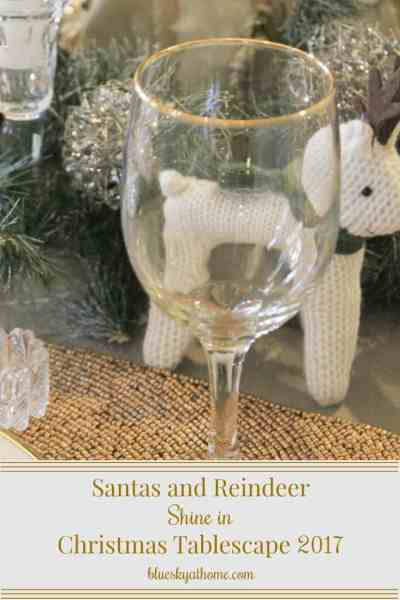 Santas and Reindeer Shine in Christmas Tablescape 2017