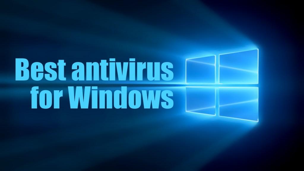 Best Free AntiVirus For Windows 10 PC/Laptop