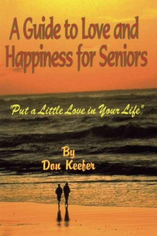 A Guide to Love and Happiness for Seniors