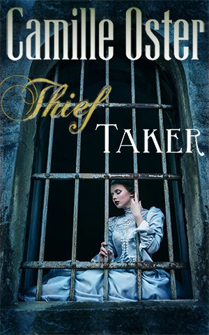 Book The Thief Taker by Camille Oster