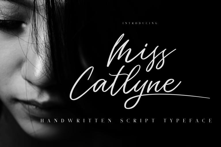 Miss Catlyne Handwritten Script