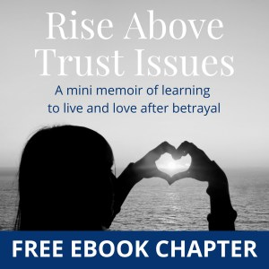 Rise Above Trust Issues Free Ebook Chapter Cover