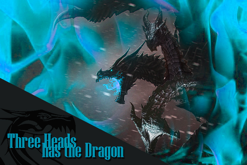 Three Heads has the Dragon