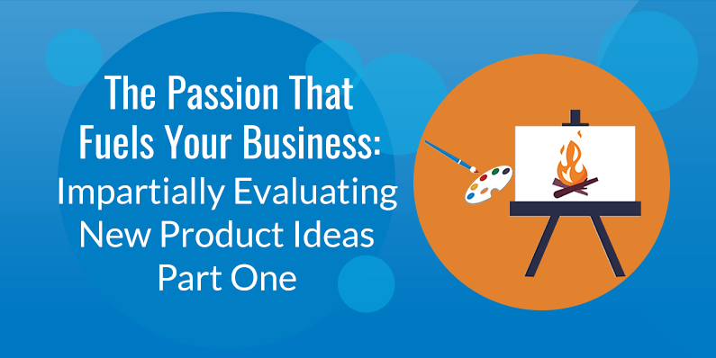 Impartially Evaluating New Product Ideas Part One