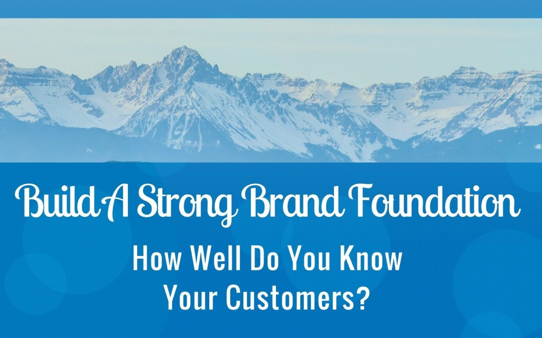 Build a Strong Brand Foundation
