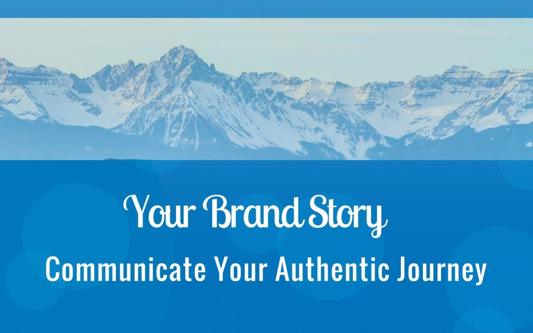 Your Brand Story Has to be Authentic