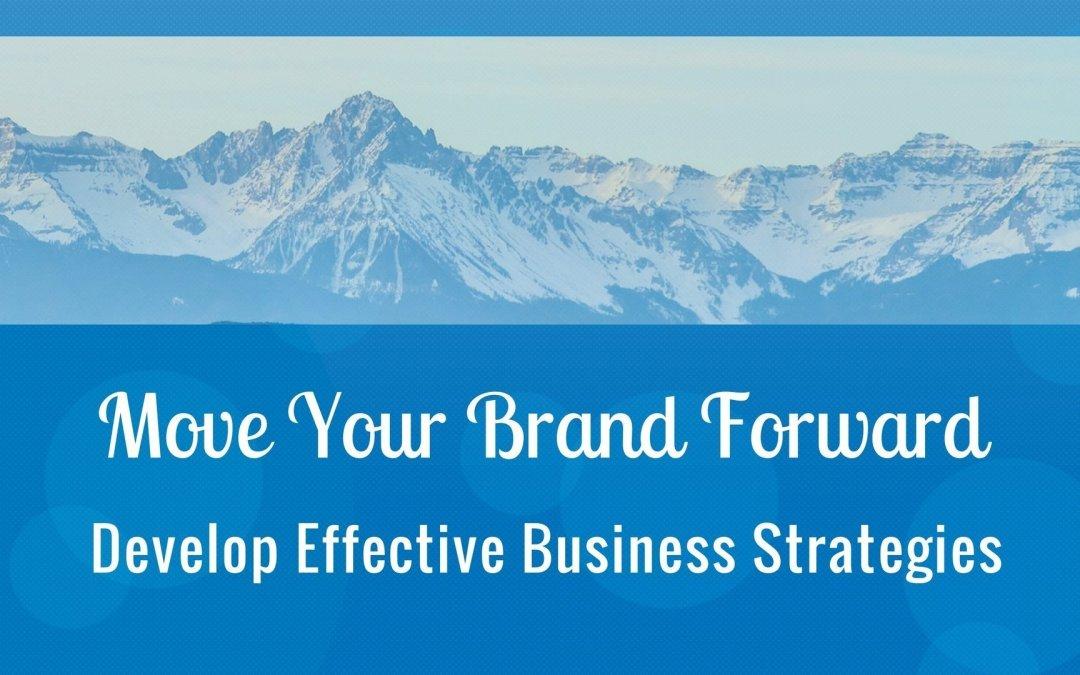 Develop Effective Business Strategies