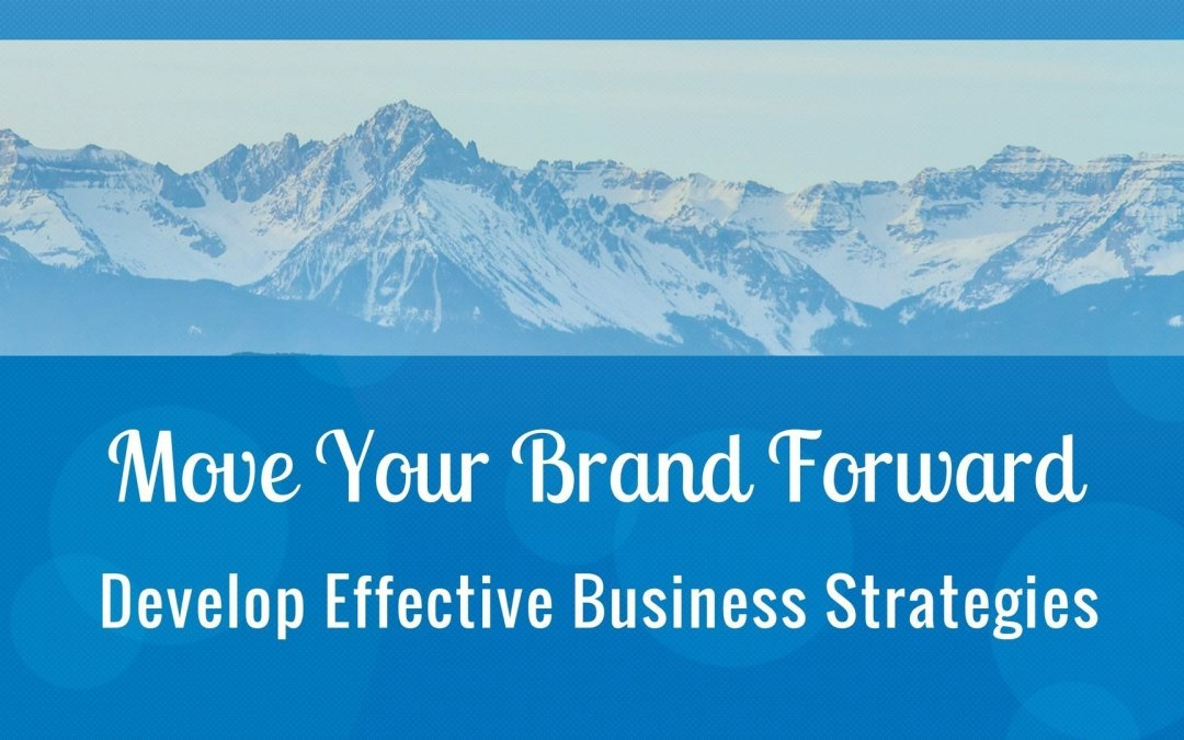 Develop Effective Business Strategies