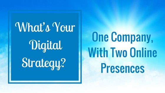One Company, With Two Online Presences