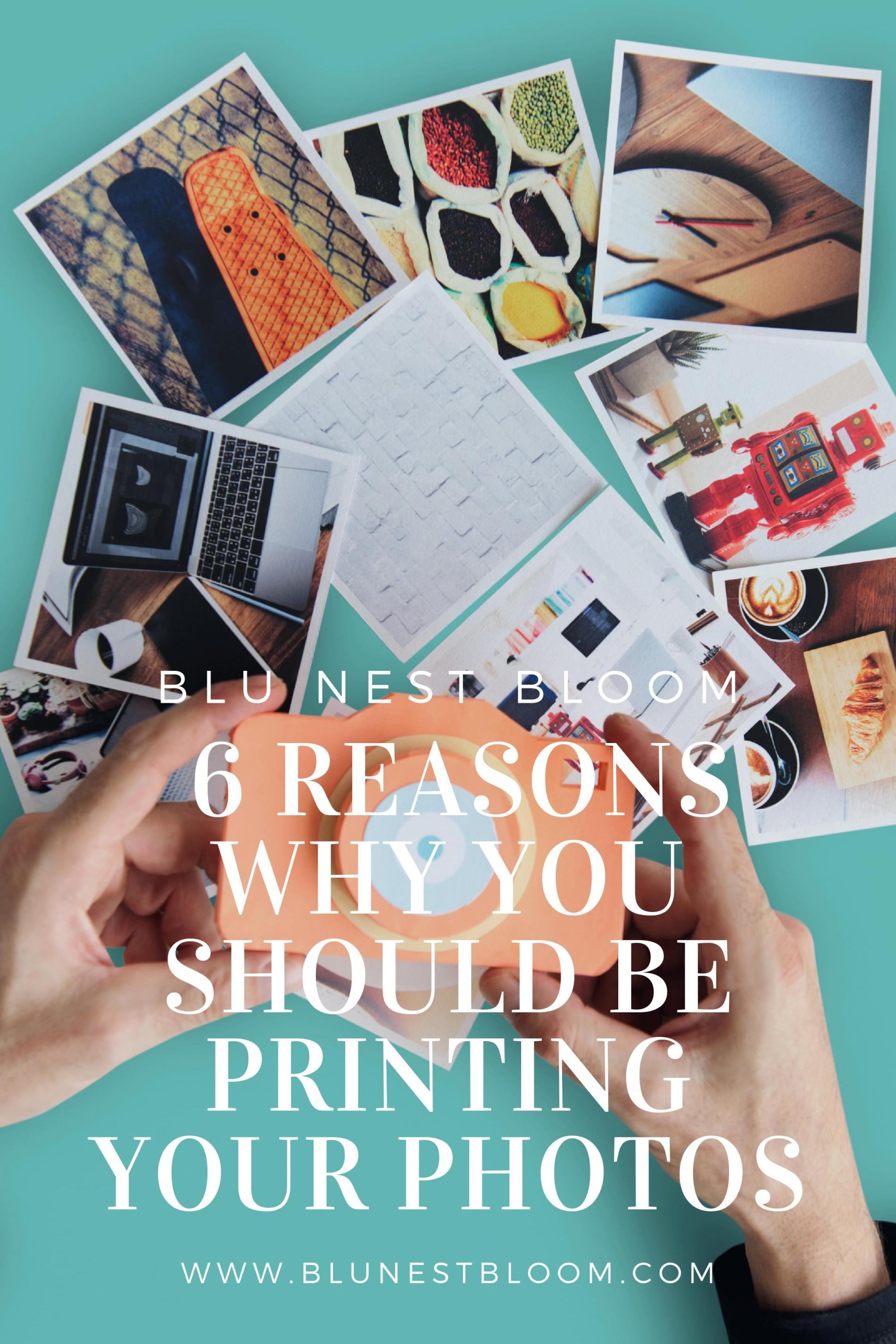 6 Reasons Why You Should Print Your Photos
