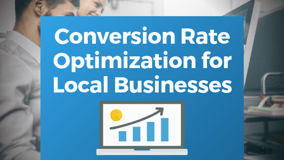 Conversion Rate Optimization for Local Businesses Graph