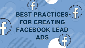 FB Lead Ads Best Practices