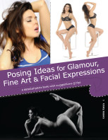 Posing Ideas for Glamour, Fine Art and Facial Expressions