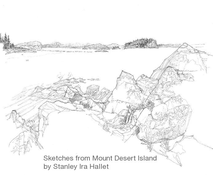 Sketches from Mount Desert Island by Stanley Ira Hallet