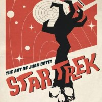 Titan Books Boldly Goes Where No One Has Gone Before With: 'Star Trek: The Art Of Juan Ortiz'