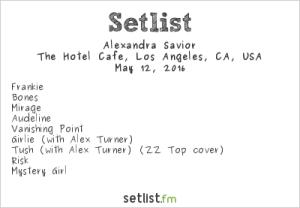 Alexandra Savior @ Hotel Cafe 5/12/16   Concert Setlist