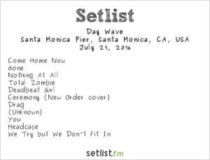Day Wave at Santa Monica Pier's Twilight Concert 7/21/16. Setlist.