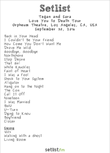 Tegan and Sara at Orpheum Theatre 9/30/16. Setlist.
