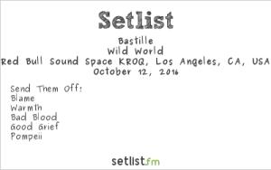 Bastille at RedBull Sound Space at KROQ 10/12/16. Setlist.
